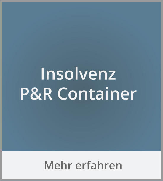 P&R Container Insolvenz